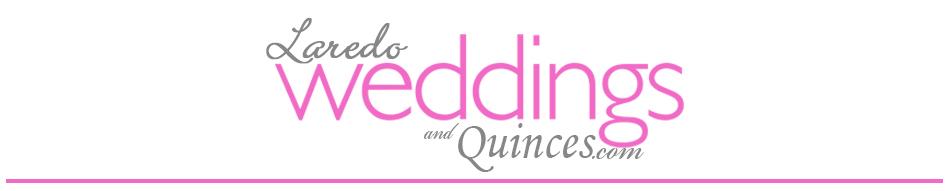 Laredo Weddings and Quinces